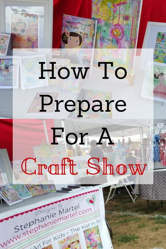How To Prepare For A Craft Show