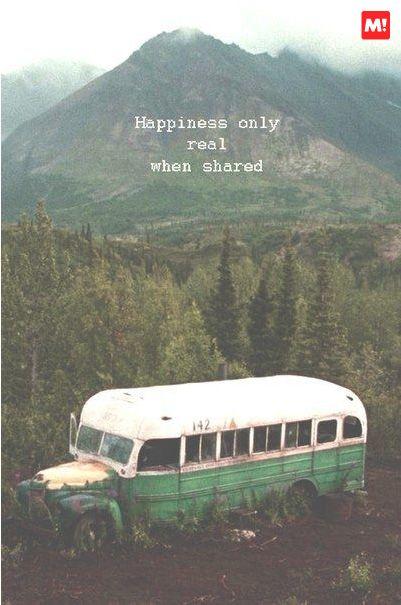 La felicidad es real solo, cuando es compartida!