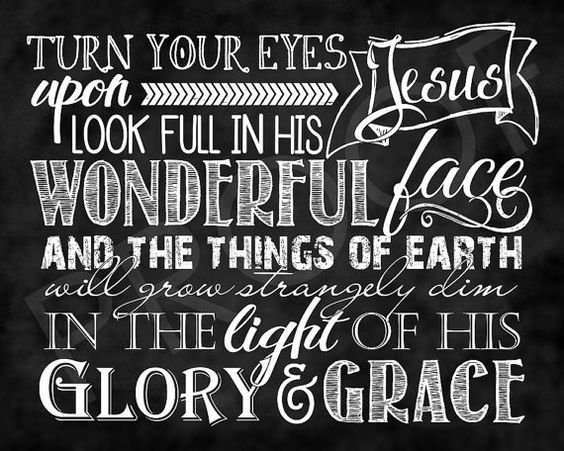 Chalkboard Art  Hymn: Turn Your Eyes Upon by ToSuchAsTheseDesigns:
