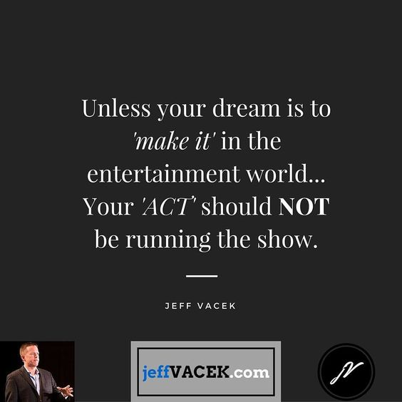 Kill the act folks... It serves no one... http://jeffvacek.com <<-- active in my profile #truth #success #entrepreneurs #SuccessMindset #quote #quotes #quoteoftheday #InstaQuote #inspirationalquotes #lifequotes #motivationalquotes #quotestoliveby #SuccessQuotes #quotestagram #instaquotes #Dailyquotes #quotesoftheday #quotestags #tumblrquotes #motivationalquote #dailyquote #quotesdaily #inspirationalquote #positivequotes #lifequote #EntrepreneurQuotes #businessquotes by Ed Zimbardi…