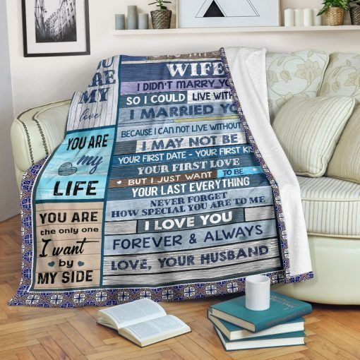 I didn/'t marry you so I could live with you Quilt To my Wife Fleece Blanket