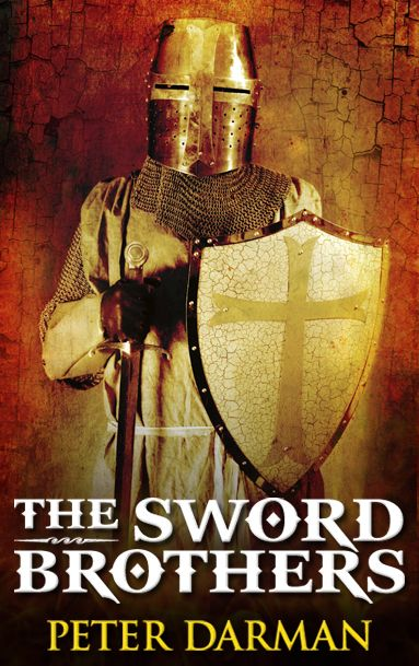 www.ebook-formatting.co.uk  The Sword Brothers by Peter Darman