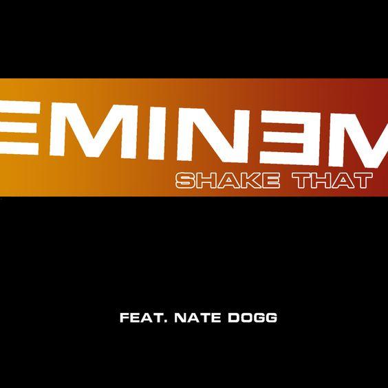 Eminem, Nate Dogg – Shake That (single cover art)