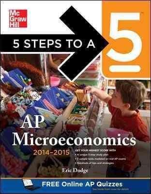 5 Steps to a 5 AP Microeconomics 2014-2015