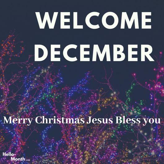 Hello December My Birthday Month December 2018 Calendar Welcome December Quotes Hello December Welcome December