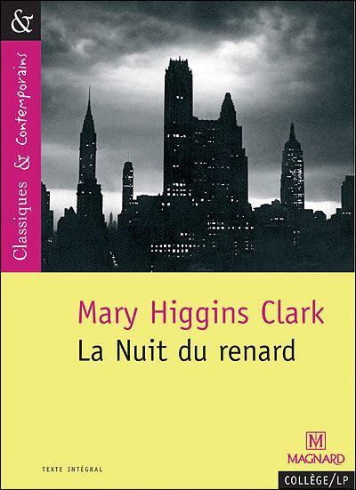 Policier - 15.01.13 La nuit du renard de Mary Higgins Clark **** Lucie
