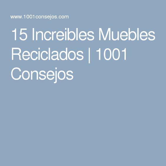15 Increibles Muebles Reciclados | 1001 Consejos