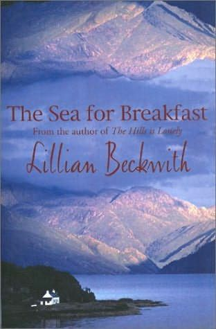 The Sea for Breakfast (1961)A novel by Lillian Beckwith.   14 books.