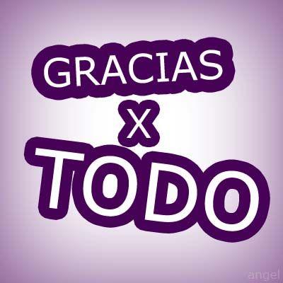 gracias por todo #gracias