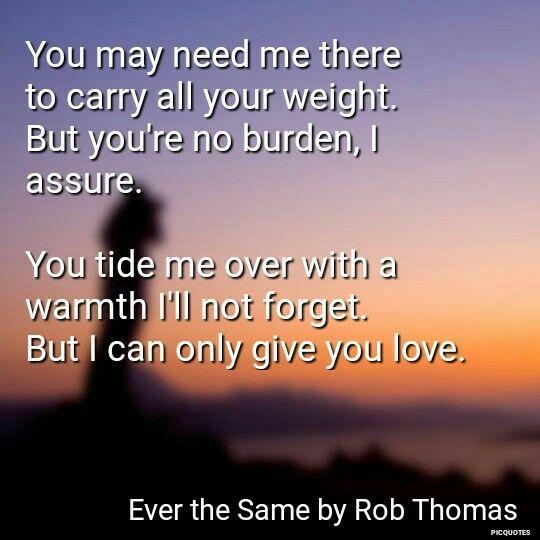 Ever the Same -- Rob Thomas