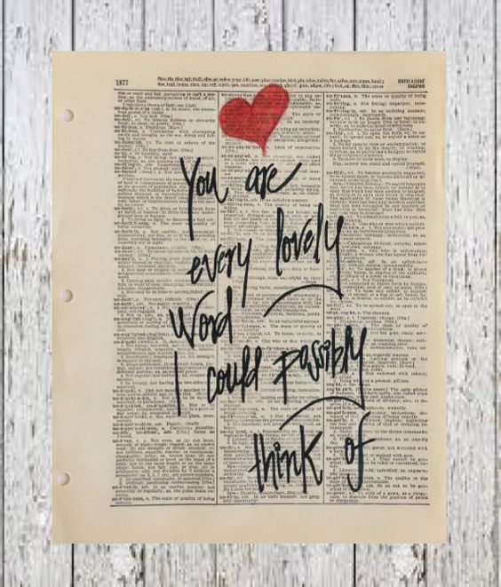 Image result for you are every lovely word that i could think of images