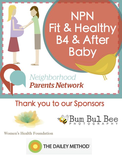 NPN Dailey Method Event - Fit & Healthy Before & After Baby