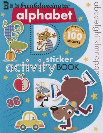 B is for Breakdancing Bear Sticker Activity Book , full of fun, alphabet-themed…
