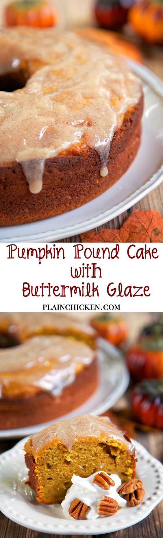 Pumpkin Pound Cake with Buttermilk Glaze - The perfect Fall dessert. I took this to a holiday party and it was a huge hit! Everyone asked for the recipe! This is definitely going on our Thanksgiving menu!