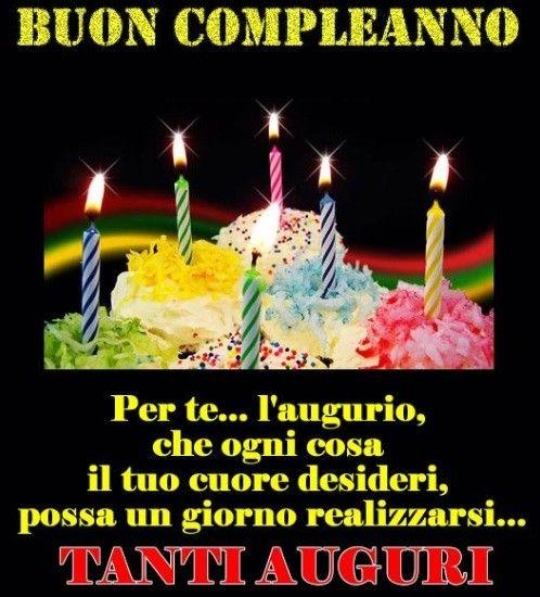 Buon Compleanno A Mio Cognato Nel 2020 Buon Compleanno Compleanno Auguri Di Buon Compleanno