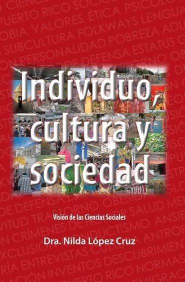 Individuo+Cultura+y+Sociedad+-+Nilda+Lopez+Cruz+-+isbn+0977191818