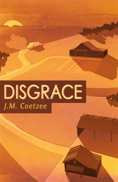 disgrace j m coetzee Summary and reviews of disgrace by j m coetzee, plus links to a book excerpt from disgrace and author biography of j m coetzee.