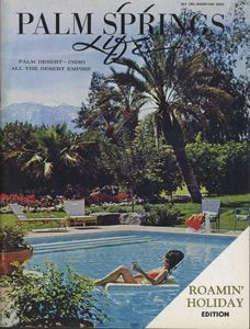 July 1965  ABOUT THE COVER: The pleasure of summer time in the Palm Springs area is expressed by Carole Sackley as she relaxes in the pool at the Tamarisk Country Club home of Mr. and Mrs. Alex T. Spare. Carole is the wife of Stan Alan Sackley, of the architectural firm of Sackely and Light (Palm Springs and Los Angeles), who designed the home.Photography by George Lindblade.: