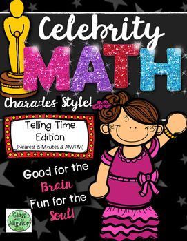 Celebrity Math: Telling Time to 5 minutes and AM/PM charades game review