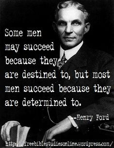 Pin By Randy Barber On Mans Man Ford Quotes Life Quotes Henry