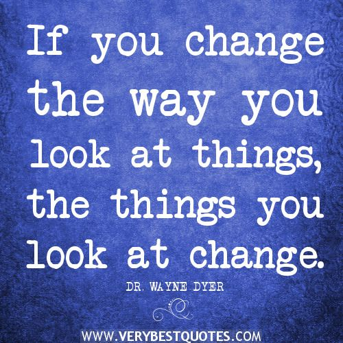 positive attitude quotes change quotes if you change the