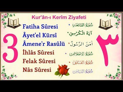 3 Fatiha 3 Ayetel Kursi 3 Amenerrasulu 3 Ihlas 3 Felak 3 Nas Yeni Youtube Youtube Dualar Nasa