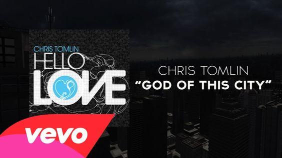Chris Tomlin - God Of This City (Lyrics And Chords)-YES!!