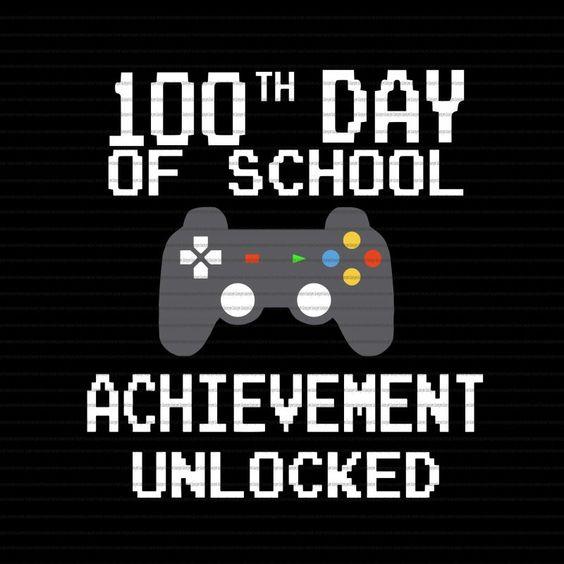 100 Th Day Of School Achievement Unlocked Svg 100 Th Day Of School Achievement Unlocked Png 100 Th Day Of School Achievement Unlocked 100 Days Of School 100 Da 100 Days Of School School Design 100th Day