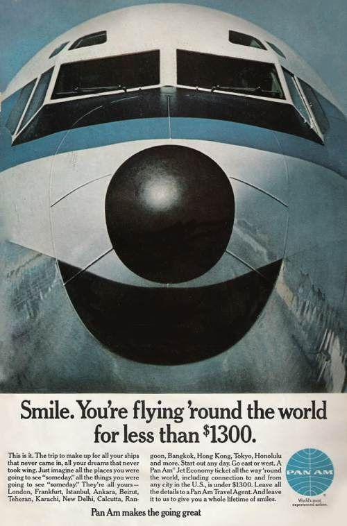 """Smile! You're Flying Around the World for Less Than ) $1,300."" Boeing 707 and Pan Am."