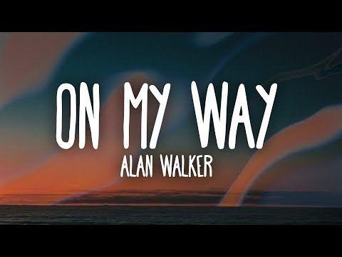 Alan Walker Sabrina Carpenter Farruko On My Way Lyrics