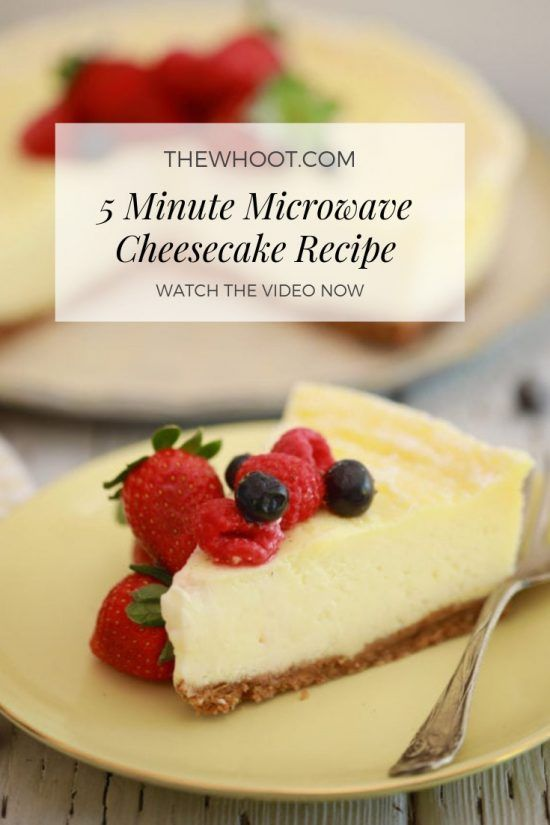5 Minute Microwave Cheesecake Recipe The Whoot Microwave Cheesecake Recipe Microwave Dessert Cheesecake Recipes