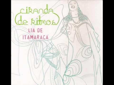Lia de Itamaracá - Quem Me Deu foi Lia / Moça Namoradeira