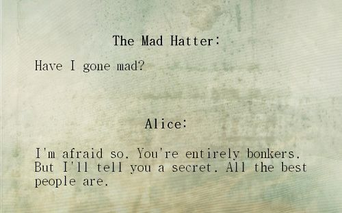 gone mad?