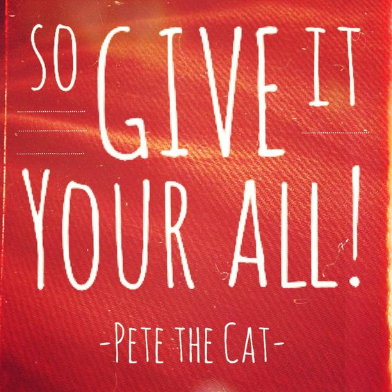 Love This Quote From My Sons Favorite Book Pete The Cat Saves Christmas Quote Pete The Cat Inspirational Posters Kids Website