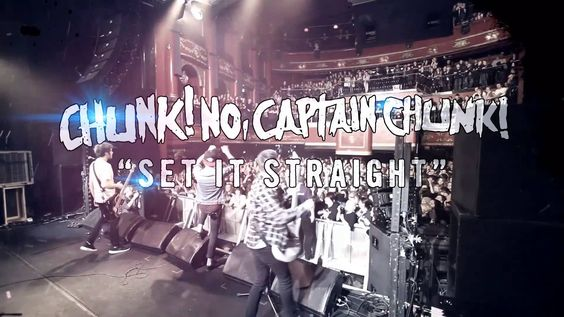 Chunk! No, Captain Chunk! - Set It Straight