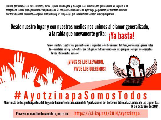 Manifiesto: Ayotzinapa somos todos y todas | Aportaciones del Software Libre a la lucha de las izquierdas