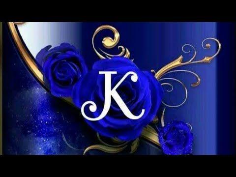 K Name Letter Status K Love Status Youtube K Names S Love Images Alphabet Letters Design