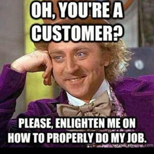 I hate when people tell me how to do my job..
