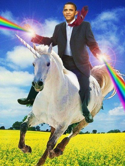Obama riding unicorn while rainbows shoot out of hands. It's a good thing.