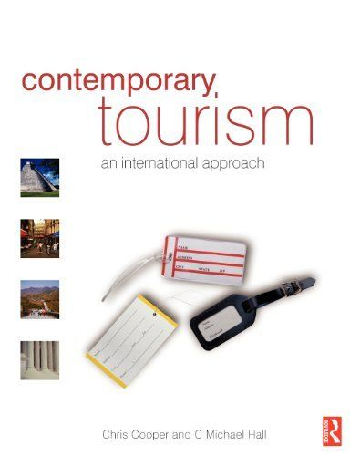 Contemporary Tourism: An international approach by Chris Cooper. Save 4 Off!. $57.55. Author: C. Michael Hall. Publisher: Butterworth-Heinemann (January 3, 2008). Publication: January 3, 2008