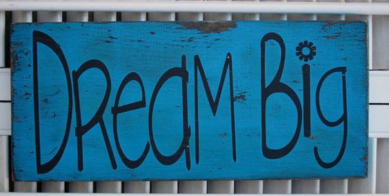 Dream Big Word Art Sign