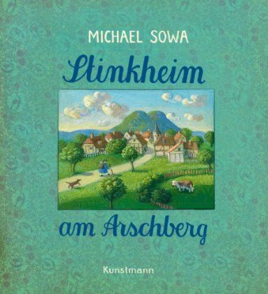 Stinkheim am Arschberg: Amazon.de: Michael Sowa: Bücher