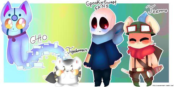 My favorites G4TO,Togedemaru,SpookySwap!Sans and Teemo