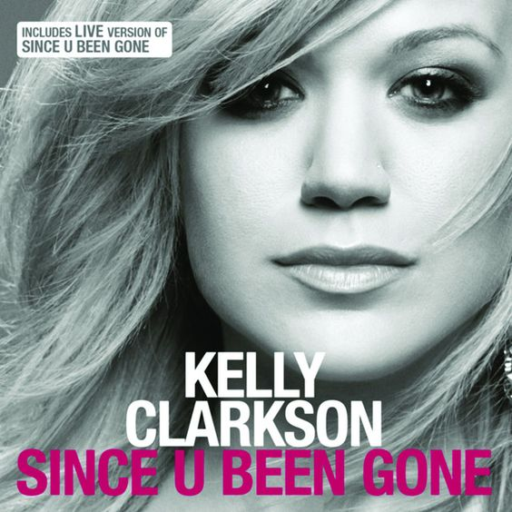 Since You Been Gone Kelly Clarkson Pretty Much Cool Lyrics Kelly Clarkson Lyrics To Live By