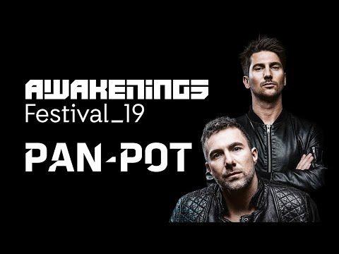 Pan Pot Awakenings Festival 2019 Festival Awakening Live Set