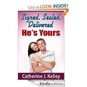 Signed, Sealed, Delivered, He's Yours'!: How To Choose The Correct Life Partner, So Now We Are Dating, How Do We Move On To A Relationship And Strong Foundations Provide Strong Marriages by Catherine J. Kelley. $1.17. 34 pages