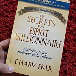 Amazon Fr Les Secrets D Un Esprit Millionaire T Harv Eker Livres En 2020 Livres Gratuits En Pdf Education Financiere Livre Gratuit Pdf