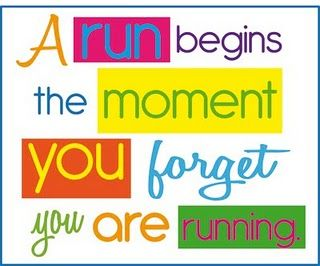 Thats the best part, you are no longer running, but moving towards something.