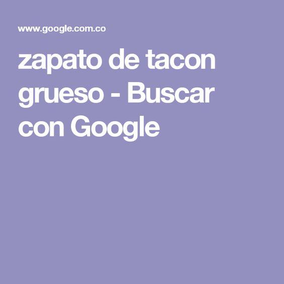 zapato de tacon grueso - Buscar con Google