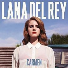 Lana Del Rey – Carmen acapella